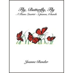 Fly Butterfly Fly (Bender) - Piano Quartet (2P8H)