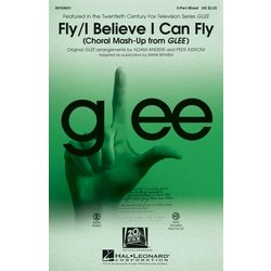 Fly/I Believe I Can Fly (Choral Mash-up from Glee), 3PT Mixed Parts