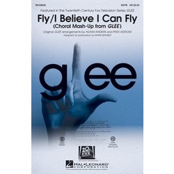 Fly/I Believe I Can Fly (Choral Mash-up from Glee) - ShowTrax CD