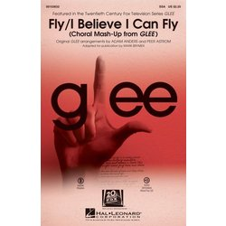 Fly/I Believe I Can Fly (Choral Mash-up from Glee), SSA Parts