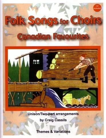 View larger image of Folk Songs for Choirs - Canadian Favourites,Unison/2PT