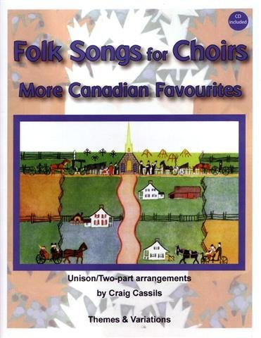 View larger image of Folk Songs for Choirs - More Canadian Favorites,Unison/2PT