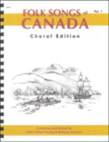 View larger image of Folk Songs Of Canada Vol.1 (SATB Choral Edition)