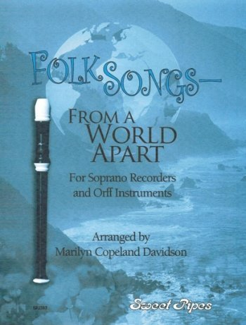 View larger image of Folksongs From A World Apart - (Soprano Recorder/Orff Instruments)