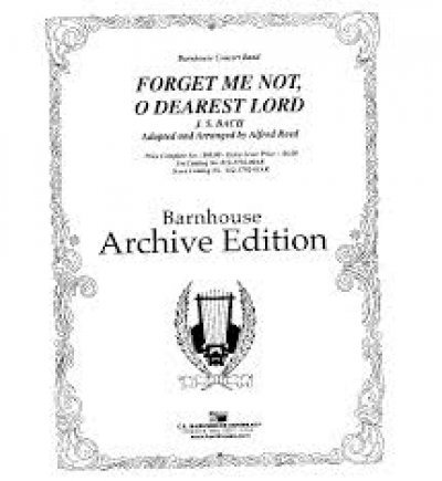 View larger image of Forget Me Not, O Dearest Lord - Score & Parts, Grade 3