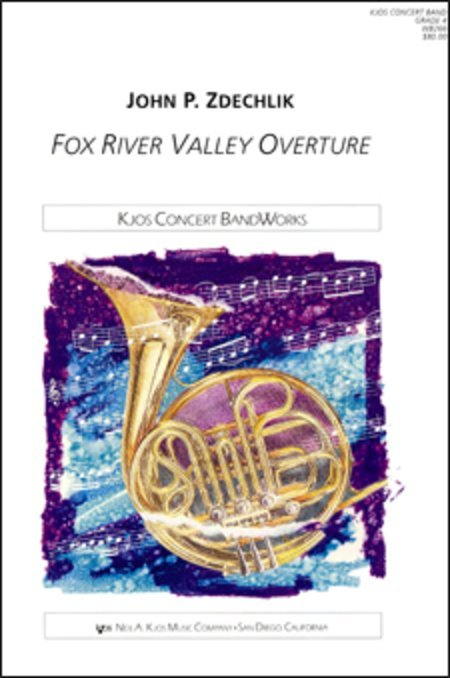 View larger image of Fox River Valley Overture - Score & Parts, Grade 4