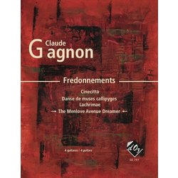 Fredonnements - The Menlove Avenue Dreamer (Gagnon) - Guitar Quartet