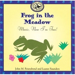 Frog in the Meadow - Now I'm Two!