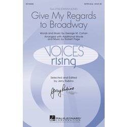 Give My Regards to Broadway, SATB Parts