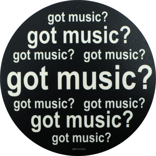 View larger image of Got Music? Mouse Pad
