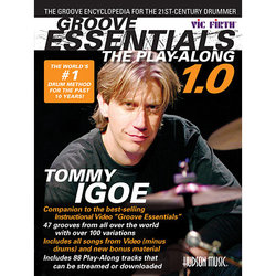 Groove Essentials 1.0 – The Play-Along - The Groove Encyclopedia for the 21st Century Drummer
