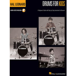 Hal Leonard Drums for Kids: A Beginner's Guide with Step-by-Step Instruction for Drumset w/Online Audio