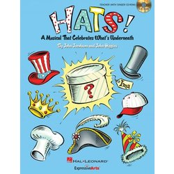 Hats!(A Musical That Celebrates What's Underneath!) - Classroom Kit