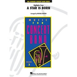 Highlights From A Star Is Born - Score & Parts , Grade 3