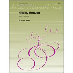 Hillbilly Heaven - Percussion Ensemble
