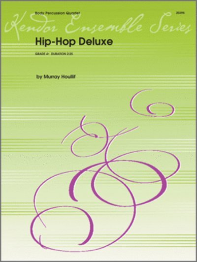 View larger image of Hip - Hop Deluxe - (Body Percussion Quartet)