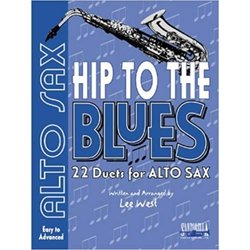 Hip To The Blues - Jazz Duets for Alto Sax w/CD