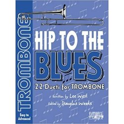Hip To The Blues - Jazz Duets for Trombone w/CD