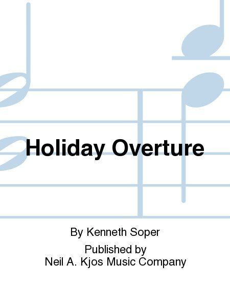 View larger image of Holiday Overture - Score & Parts, Grade 4.5