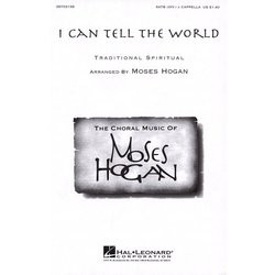 I Can Tell the World, SATB Parts