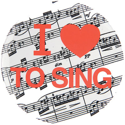 View larger image of I Love To Sing Button