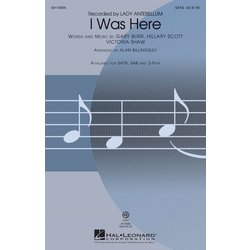 I Was Here (Lady Antebellum), SATB Parts
