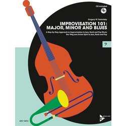 Improvisation 101: Major, Minor, and Blues - Bass Instruments w/CD