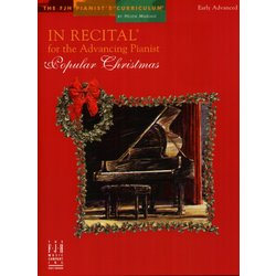 In Recital® for the Advancing Pianist - Popular Christmas