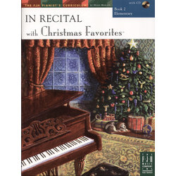 In Recital® with Christmas Favorites - Book 2