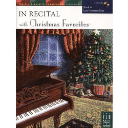 In Recital® with Christmas Favorites - Book 6