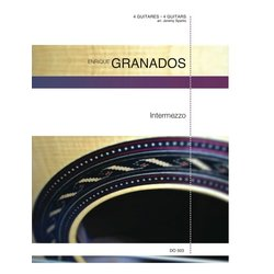 Intermezzo (Granados) - Guitar Quartet