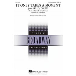 It Only Takes a Moment (from Hello Dolly), TTBB (A Cappella)