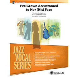 I've Grown Accustomed To Her/His Face (Vocal) - Score & Parts Gr 3