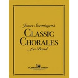 James Swearingen's Classic Chorales for Band - Clarinet 1/2