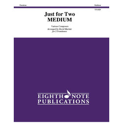 Just for Two - Medium - (Trombone Duets)