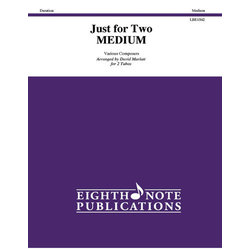 Just for Two - Medium - (Tuba Duets)