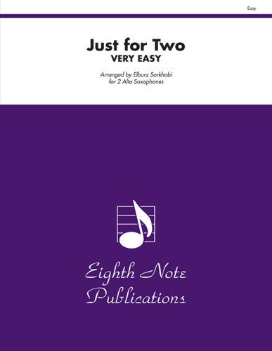 View larger image of Just For Two - Very Easy -(Alto Sax Duet)