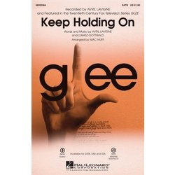 Keep Holding On (from Glee/Avril Lavigne), SATB Parts