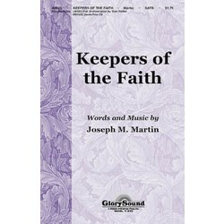 Keepers of the Faith, SATB Parts