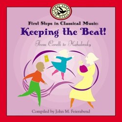 First Steps in Classical Music: Keeping the Beat! - CD