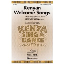 Kenyan Welcome Songs, 2PT/Solo A Cappella Parts