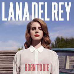 Lane Del Rey - Born To Die (Vinyl)
