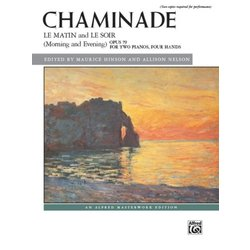 Le Matin and Le Soir (Morning and Evening), Opus 79 (Chaminade) (2P4H)