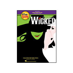 Let's All Sing Songs from Wicked - Performance/Accompaniment CD