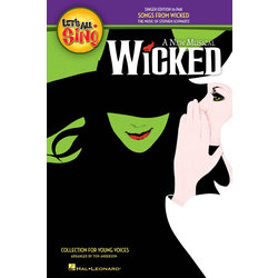 Let's All Sing Songs from Wicked - Singer Edition (10 Pack)