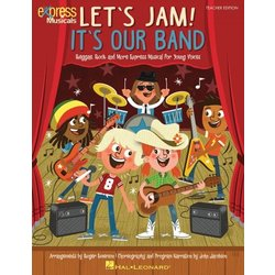 Let's Jam! It's Our Band - Performance/Accompaniment CD