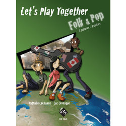 Lets Play Together - Folk Pop (Lachance/Levesque) - Guitar Trio