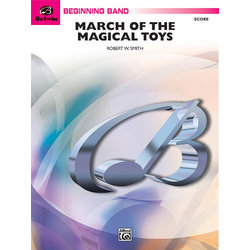 March of the Magical Toys - Score & Parts, Grade 1