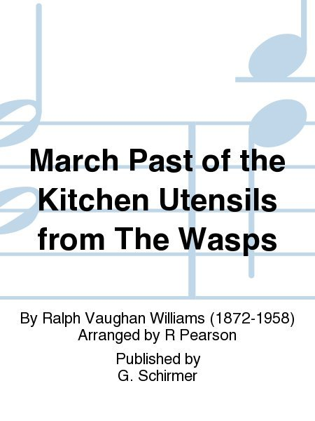 View larger image of March Past of the Kitchen Utensils (from The Wasps) - Woodwind Choir