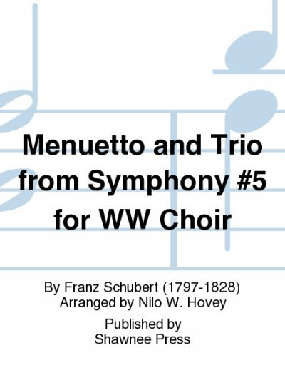 View larger image of Menuetto and Trio from Symphony #5 for Wood Wind Choir